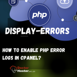 How to Enable PHP Error Logs in cPanel?