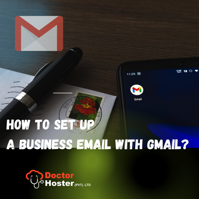 How to setup business email with gmail